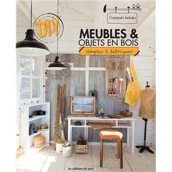 meubles et objets en bois simples fabriquer broch coyajoshi keikaku livre tous les. Black Bedroom Furniture Sets. Home Design Ideas