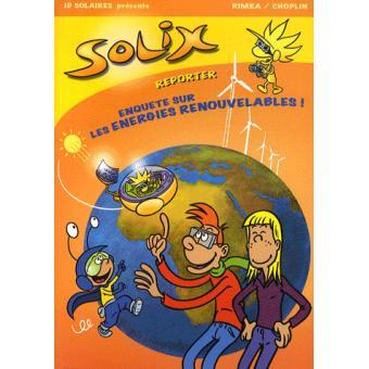 Solix reporter enquête sur les énergies renouvelables