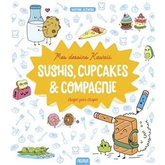 Mes Dessins Kawaii Sushis Cupcakes Et Compagnie