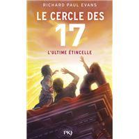 Le cercle des 17 - tome 7 L'ultime étincelle