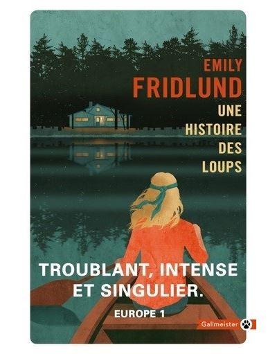 Une histoire des loups - Poche - Emily Fridlund - Achat Livre ou ebook |  fnac