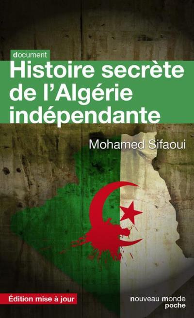 Histoire secrète de l'Algérie indépendante - L'État-DRS - 9782365839297 - 9,49 €