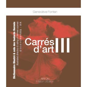 Carres d'art,3:dictionnaire illustre et cote des foulards