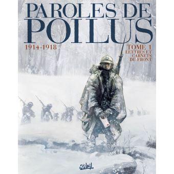 Paroles de poilusParoles de Poilus 1914-1918