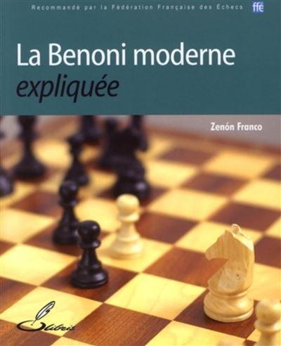 La Benoni moderne expliquée
