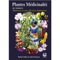 Plantes médicinales des Tropiques
