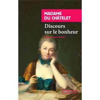 madame de chatelet discours sur le bonheur