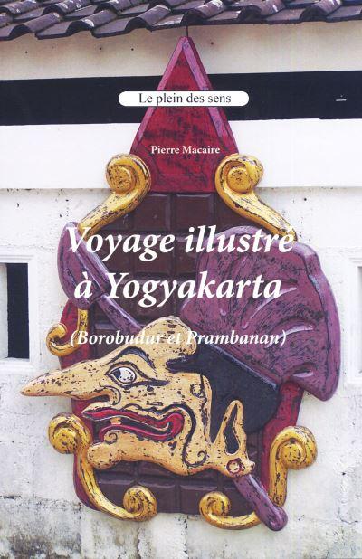 Voyage illustré au Yogyakarta, Borobudur et Prambanan