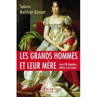 Les grands hommes et leur m re broch sabine melchior for Sabine melchior bonnet histoire du miroir