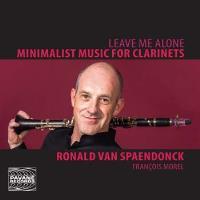 Leave me alone : Musique minimaliste pour clarinettes