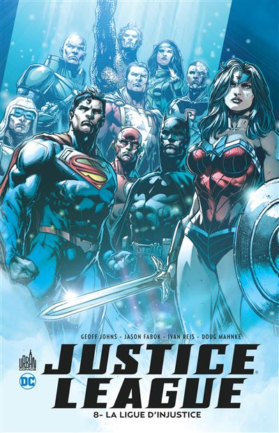 Justice League - Tome 8 : La ligue d'injustice