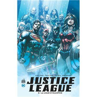 Justice leagueLa ligue d'injustice