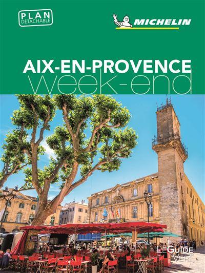 Guide Vert Week End Aix En Provence Edition 2018 Broche Collectif Achat Livre Fnac