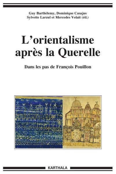 L'orientalisme après la querelle
