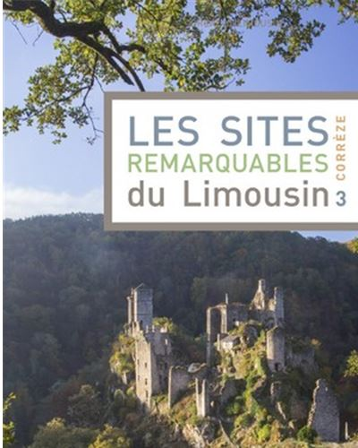 Les sites remarquables du Limousin