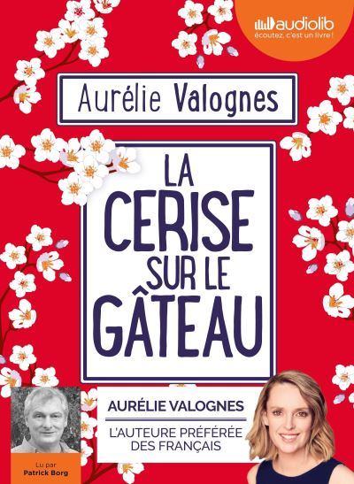 La Cerise sur le gâteau de Aurélie Valognes