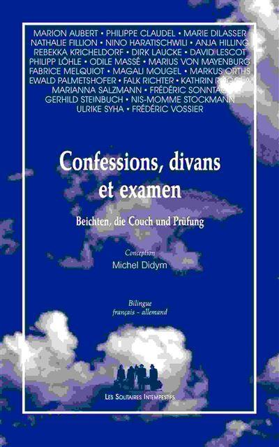 Confessions, divans et examen
