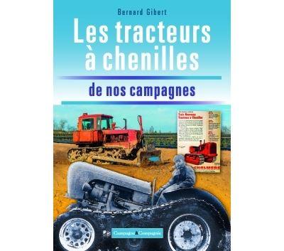 Les tracteurs à chenilles à la conquête des campagnes françaises