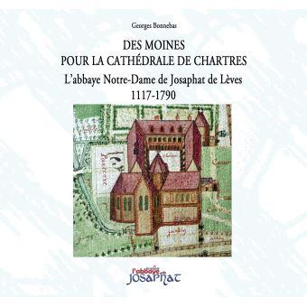 Des moines pour la cathedrale de chartres l'abbaye notre-dam