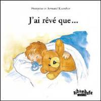 Ribambelle CP série bleue éd. 2008 - J'ai rêvé que... - Album 1