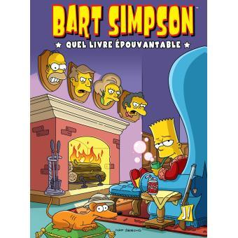 Bart Simpson Mini Bd Tome 4 Quel Livre Epouvantable