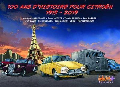 100 ans d'histoire pour Citroën, 1919-2019