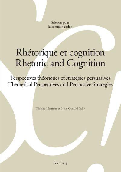 Rhétorique et cognition - Rhetoric and Cognition