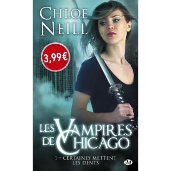 Les vampires de Chicago - Tome 1 : Les Vampires de Chicago, T1 : Certaines mettent les dents
