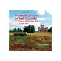 Toponymie gasconne du Sud Gironde
