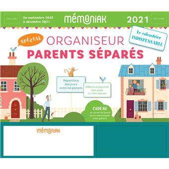 Calendrier Parents Divorcés 2021 Organiseur Parents séparés Mémoniak 2020 2021   broché   Editions
