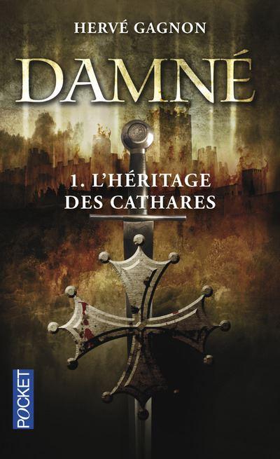 Damné - tome 1 L'héritage des cathares
