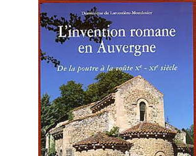 L'invention romane en Auvergne