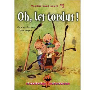 Tordus tout court - Tome 1 : Oh! Les tordus-Tordus tout court 1