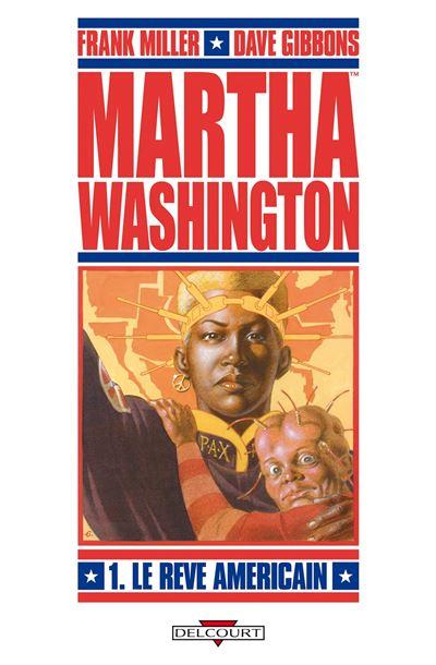 Martha Washington T01 Le rêve américain