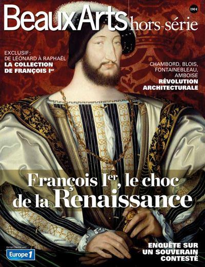 Francois 1er, le choc de la renaissance
