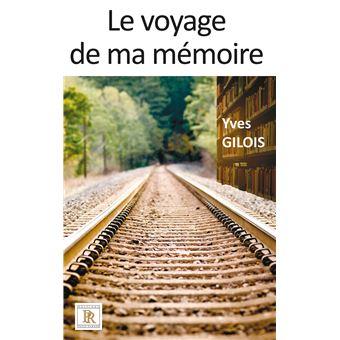 Le voyage de ma mémoire