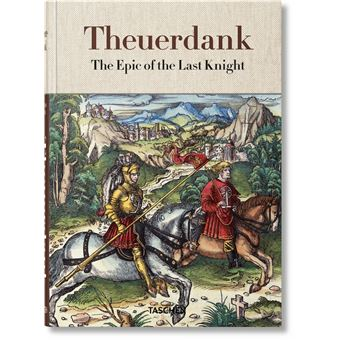 Theuerdank the epic of the last knight