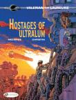 Valerian and Laureline - tome 16 Hostages of Ultralum