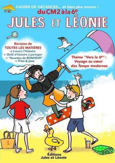 Cahier de vacances Jules et Léonie du CM2 vers là 6ème