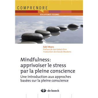 mindfulness vaincre le stress par pleine conscience broch edel maex achat livre fnac. Black Bedroom Furniture Sets. Home Design Ideas