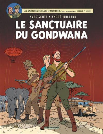 Blake & Mortimer - Le Sanctuaire du Gondwana