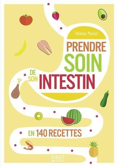 Le Petit livre de - Prendre soin de son intestin en 140 recettes