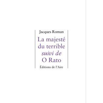 La majesté du terrible suivi de O Rato