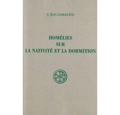 Homélies sur la Nativité et la Dormition