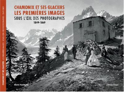 Chamonix et ses glaciers, les premières images