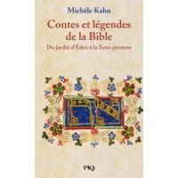 Contes et légendes de la bible - tome 1 Du jardin d'Eden à la terre promise