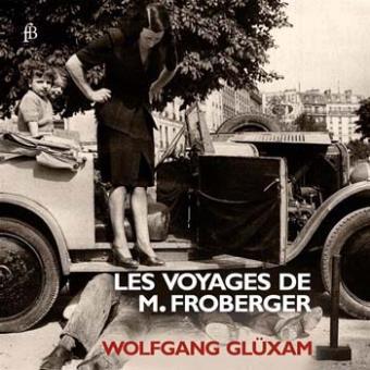 LES VOYAGES DE M. FROBERGER