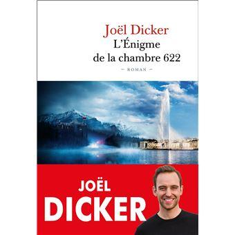 L'énigme de la chambre 622 de Joël Dicker - Editions De Fallois