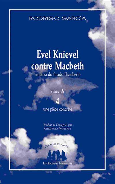 Evel knievel contre macbeth na terra do finado humberto