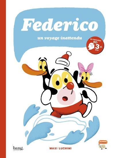 Federico - tome 2 Un voyage inattendu